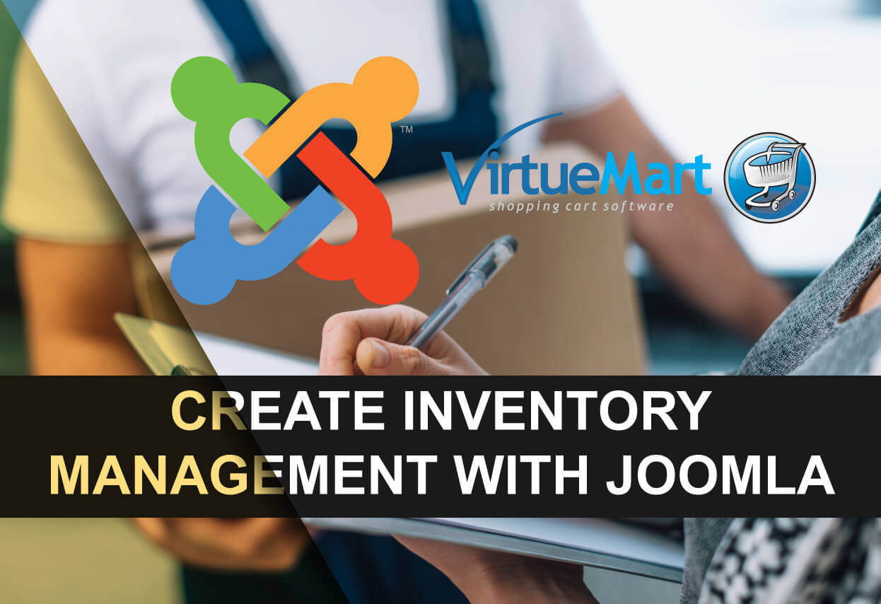 How to use Joomla and Virtuemart for inventory management of your products