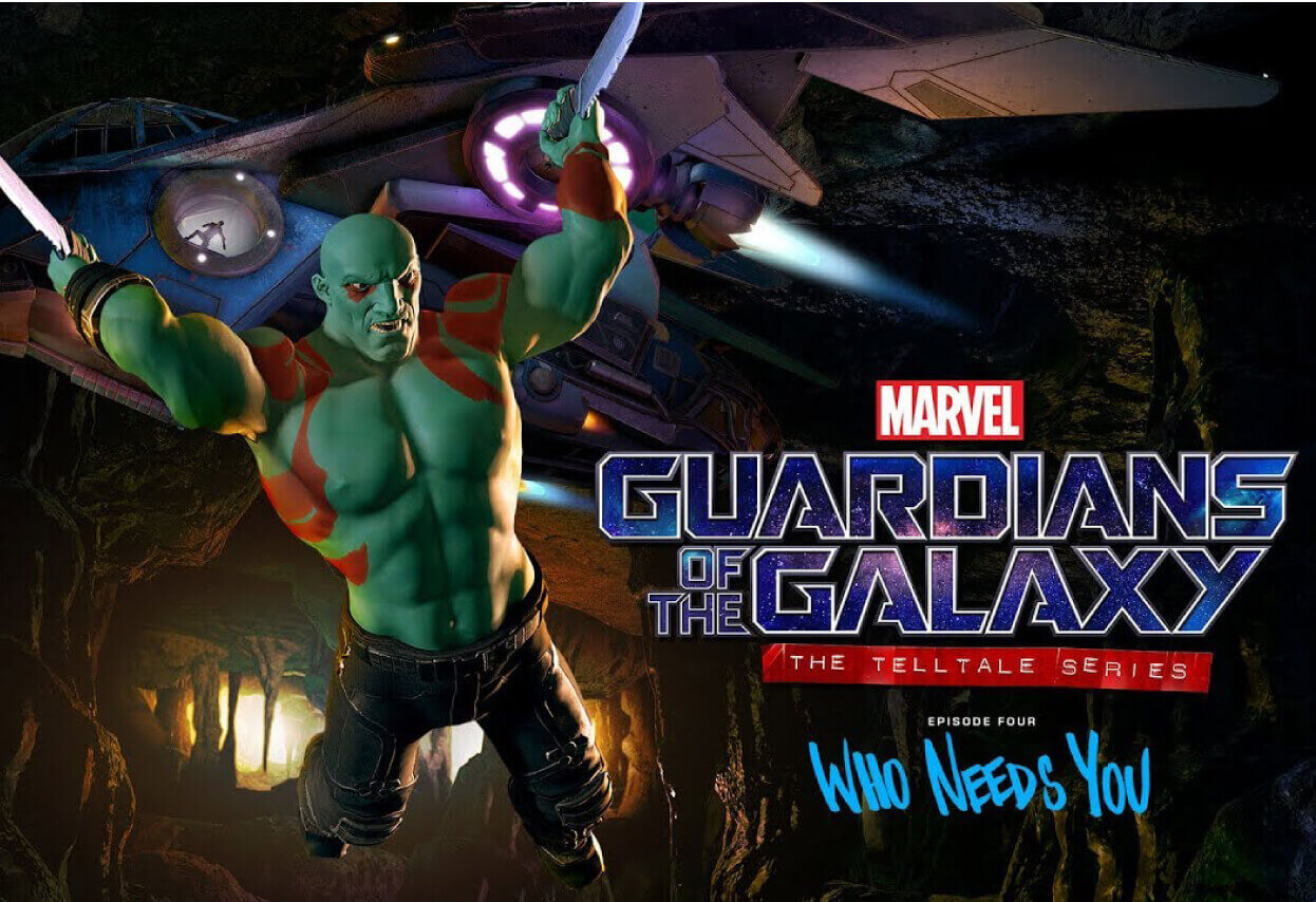 Marvel's Guardians of the galaxy: The Telltale Series, episode 4: Who needs you